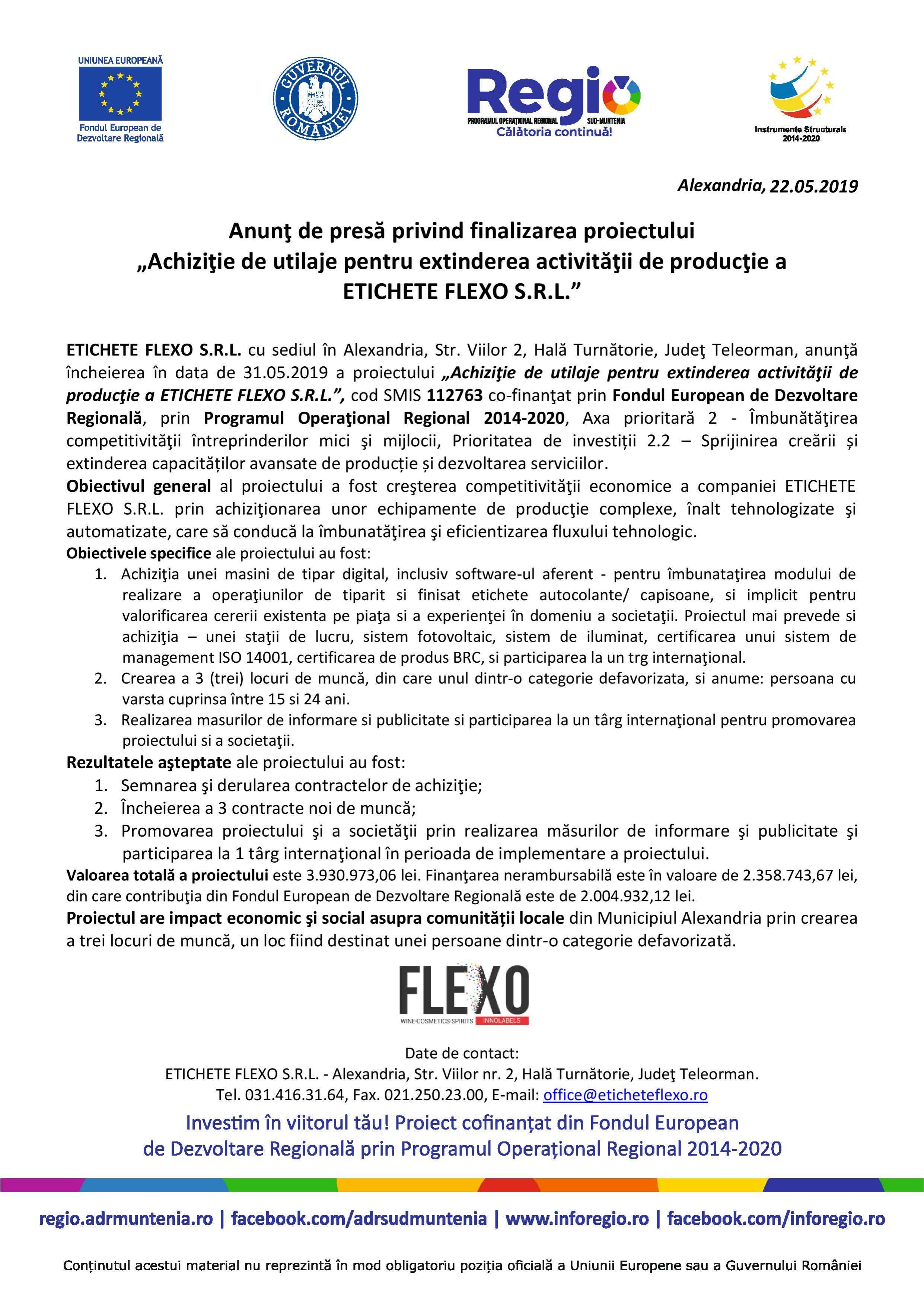 """Anunţ de presă privind finalizarea proiectului """"Achiziţie de utilaje pentru extinderea activităţii de producţie a  ETICHETE FLEXO S.R.L."""""""