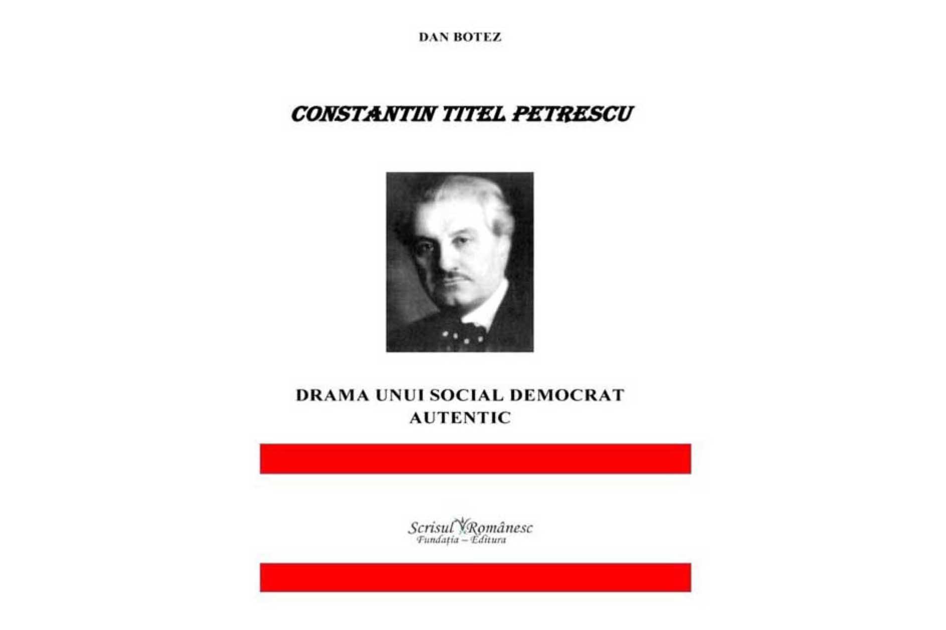 """Lansare de carte la Biblioteca  Județeană ,,Marin Preda"""" Teleorman. """"Constantin Titel Petrescu. Drama unui social democrat autentic"""""""
